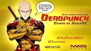 Deadpunch Trailer – Deadpool/One-Punch Man Parody