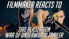 Filmmaker Reacts to Sword Art Online Alicization War of Underworld Trailer