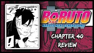 TEAM 7 VS BORO!!! || Boruto Chapter 40 Review