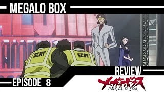 By The Skin Of Their Teeth! Megalo Box Episode 8 Anime Review!