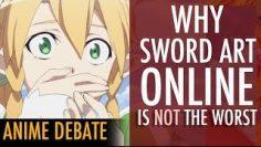 Is Sword Art Online The Worst Anime Ever? REALLY? Defending SAO || Anime Debate