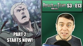 IM EXPECTING ANYTHING AT THIS POINT! – Attack On Titan Season 3 Episode 13 – Rich Reaction