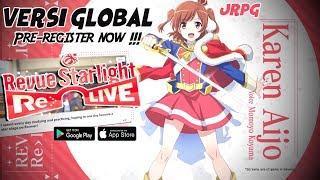 Pre-Register Now !!! Versi Global – Revue Starlight Re LIVE (JRPG) Android