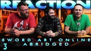 Sword Art Online Abridged Episode 3 REACTION!!