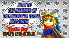 Dragon Quest Builders   Terra Incognita – How to Get The Hammer Of The Builder