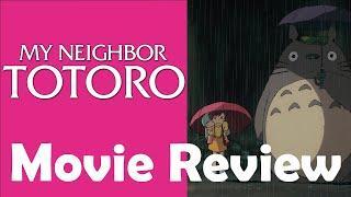 My Neighbour Totoro (1988) | Anime Movie Review