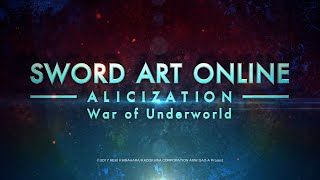 Sword Art Online Alicization War of Underworld – Anime Expo Special Teaser Trailer