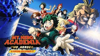 My Hero Academia: Two Heroes – Subtitled Trailer