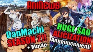 DanMachi Season 2 + Movie! Huge SAO Alicization Announcement! Seven Deadly Sins Movie Trailer + More