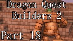 "Dragon Quest Builders 2 || Part 18 ""Magic Pencil and Golem Friend!"""