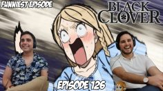 FUNNIEST EPISODE IN ANIME | BLACK CLOVER EPISODE 126 | Brothers Reaction & Review