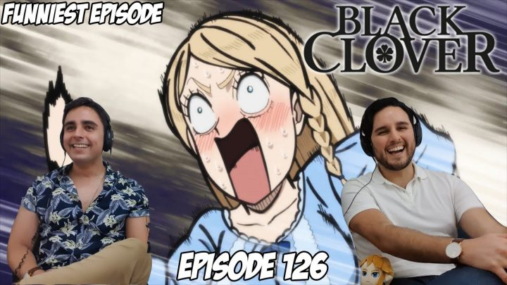 FUNNIEST EPISODE IN ANIME   BLACK CLOVER EPISODE 126   Brothers Reaction & Review