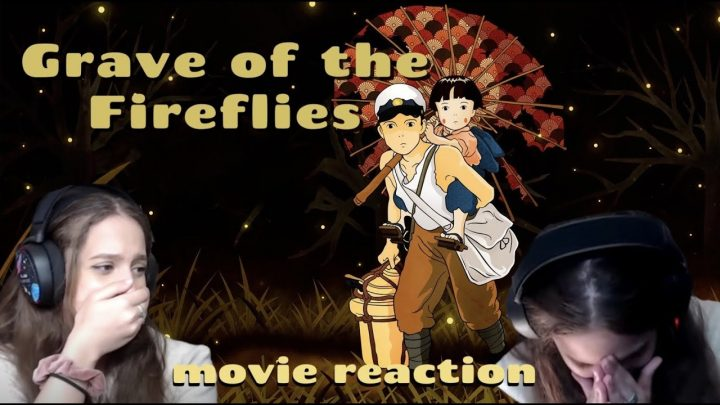 GRAVE OF THE FIREFLIES (1988) Movie Reaction! FIRST TIME WATCHING