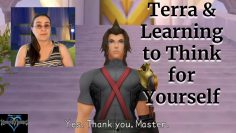 Terra And Learning to Think for Yourself | Kingdom Hearts Character Analysis