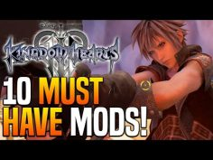 Kingdom Hearts 3 – 10 MUST HAVE Mod's That will Change Your Experience!