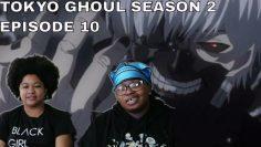 TOKYO GHOUL SEASON 2 EP 10 -Kellz and Sophia REACTION!!