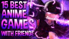 Top 15 Best Roblox Anime Games to play with Friends